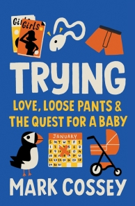 Trying by Mark Cossey